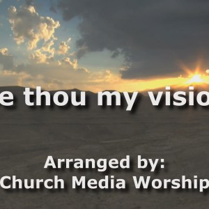 Be Thou My Vision Singalong Christian Video HD With perfectly timed Lyrics. Easy to follow and sing Video & Audio to enhance the Worship experience