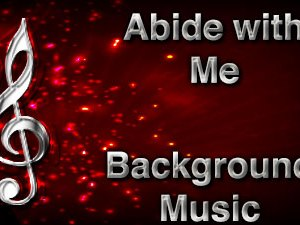 Abide with Me Christian Background Music with multi verse tracks and versions. Enhance your worship experience