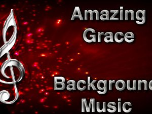 Amazing Grace Christian Background Music with multi verse tracks and versions. Enhance your worship experience Services or prayer meetings.