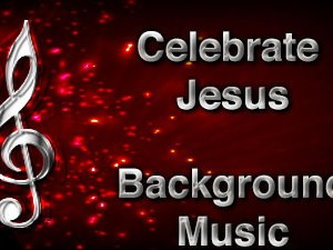 Celebrate Jesus Christian Background Music with multi verse tracks and versions. Enhance your worship experience Services or prayer meetings.