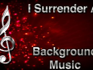 I Surrender All Christian Background Music with multi verse tracks and versions. Enhance your worship experience Services or prayer meetings.