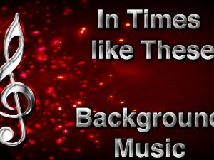 In Times like These Christian Background Music with multi verse tracks and versions. Enhance your worship experience Services or prayer meetings.