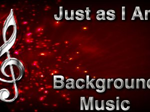 Just as I Am Christian Background Music with multi verse tracks and versions. Enhance your worship experience Services or prayer meetings.