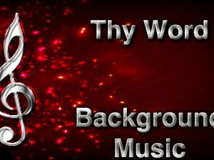 Thy Word Christian Background Music with multi verse tracks and versions. Enhance your worship experience Services or prayer meetings.