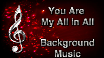 You Are My All in All Christian Background Music with multi verse tracks and versions. Enhance your worship experience Services or prayer meetings.