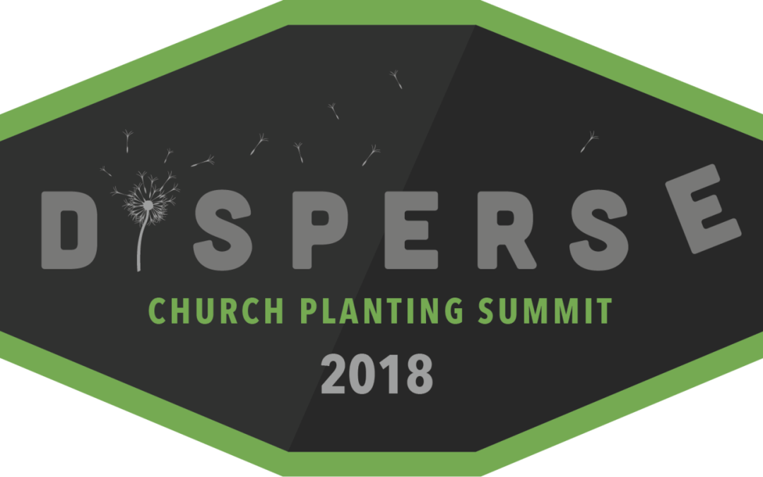 Nuggets from Disperse Church Planting Summit