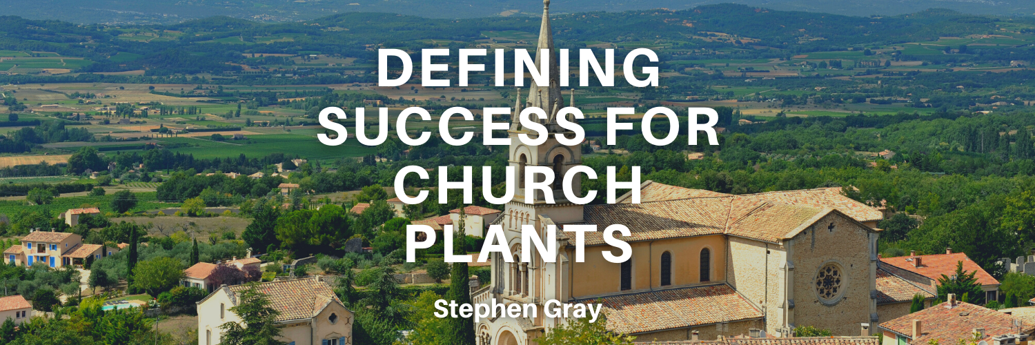 Defining Success for Church Plants