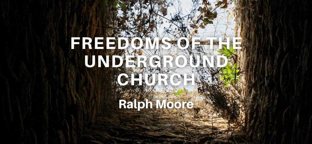 Freedoms Of The Underground Church