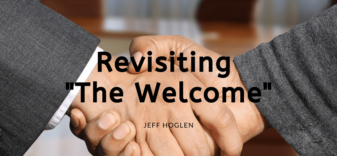 """Revisiting """"The Welcome"""""""