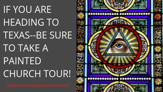 Painted and stained glass Church Tours Texas