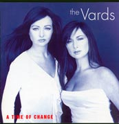 The Vards A Time of Change