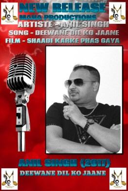 Anil Singh - Deewana Dil Ko Jaane