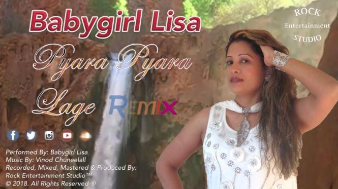 Babygirl Lisa Pyara Pyara Lage (the Remix) 2019 Release