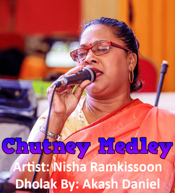 Chutney Medley By Nisha Ramkissoon (2019 Chutney)