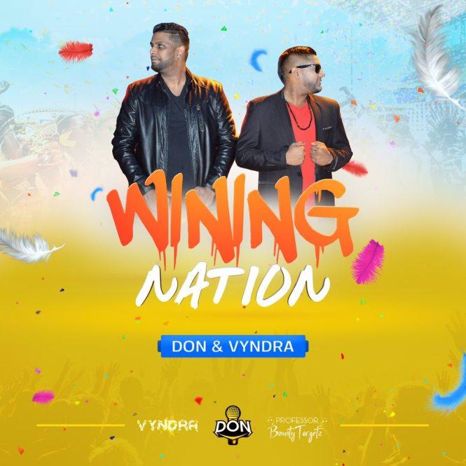 Don & Vyndra Wining Nation(2019 Chutney Soca)