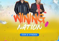 Don & Vyndra Wining Nation(2019 Chutney Soca)