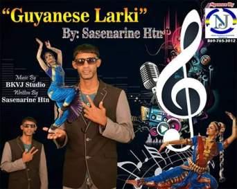 Guyanese Larki By Sasenarine Htn (2019 Chutney Music)
