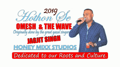 Hothon Se Chhulo Tum By Omesh & The Wave Band (2019 Chutney Music)