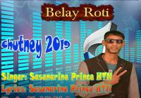 Indian Larki (belay The Roti) By Sasenarine Htn (2019 Chutney Music)
