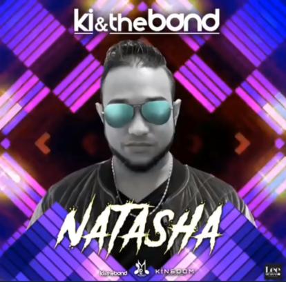 Ki & The Band Natasha