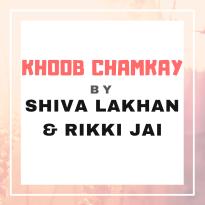 Khoob Chamkay By Shiva Lakhan & Rikki Jai (2019 Chutney Soca)
