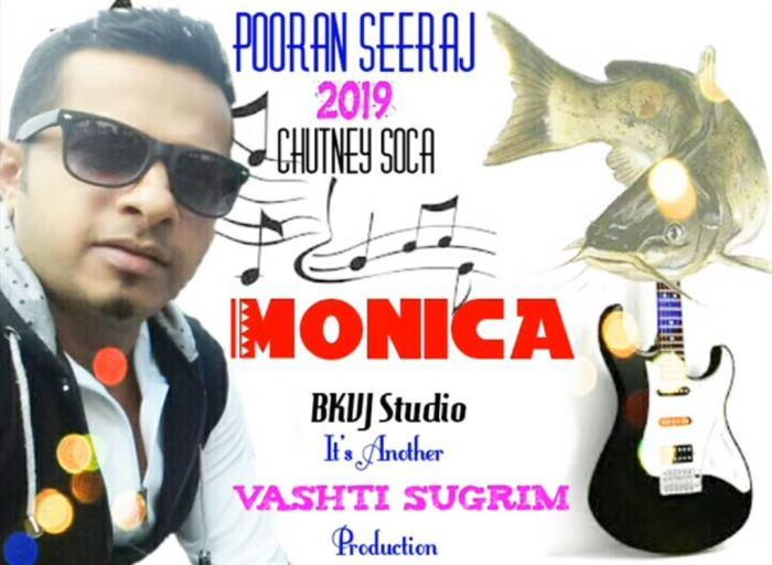 Monica Pooran Seeraj 2019 Chutney Soca