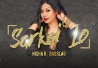 Nisha B Sarkai Lo (bollywood Remix 2019)