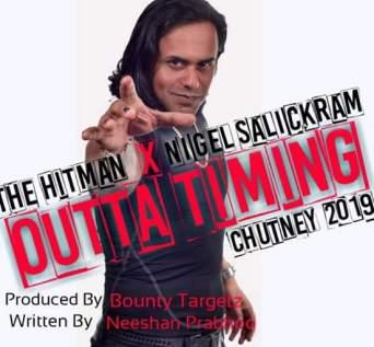 Outta Timin By Hitman & Nigel Salikram
