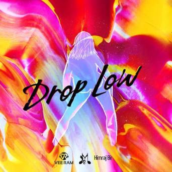 Veeram Drop Low