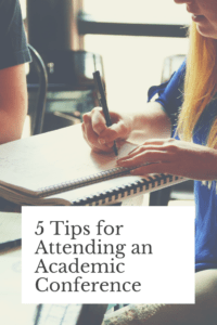 New to attending academic conferences? In this blog post, I provide five tips to get you started off on the best note.