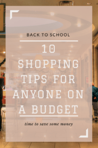 Back-to-School: 10 Shopping Tips for Anyone on a Budget