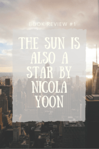 In this blog post, I review The Sun Is Also a Star, a YA novel by Nicola Yoon, author of Everything, Everything. I use the perspectives of reader, teacher, and fan to provide a well-rounded review. Spoilers included.