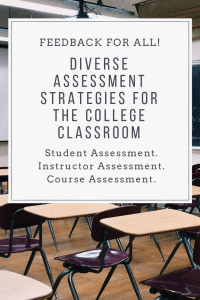 Diverse Assessment Strategies for the College Classroom