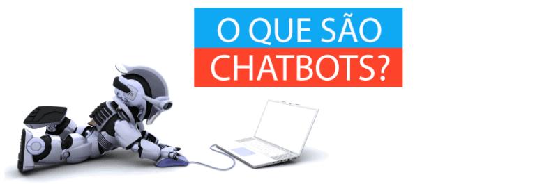 Chatbots: O que são e como utilizá-los?