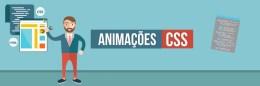 Animação CSS: o que é e como utilizar
