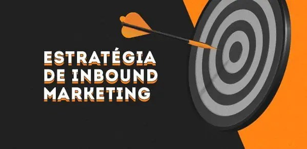 Estratégia de Inbound Marketing – Turbine suas vendas!