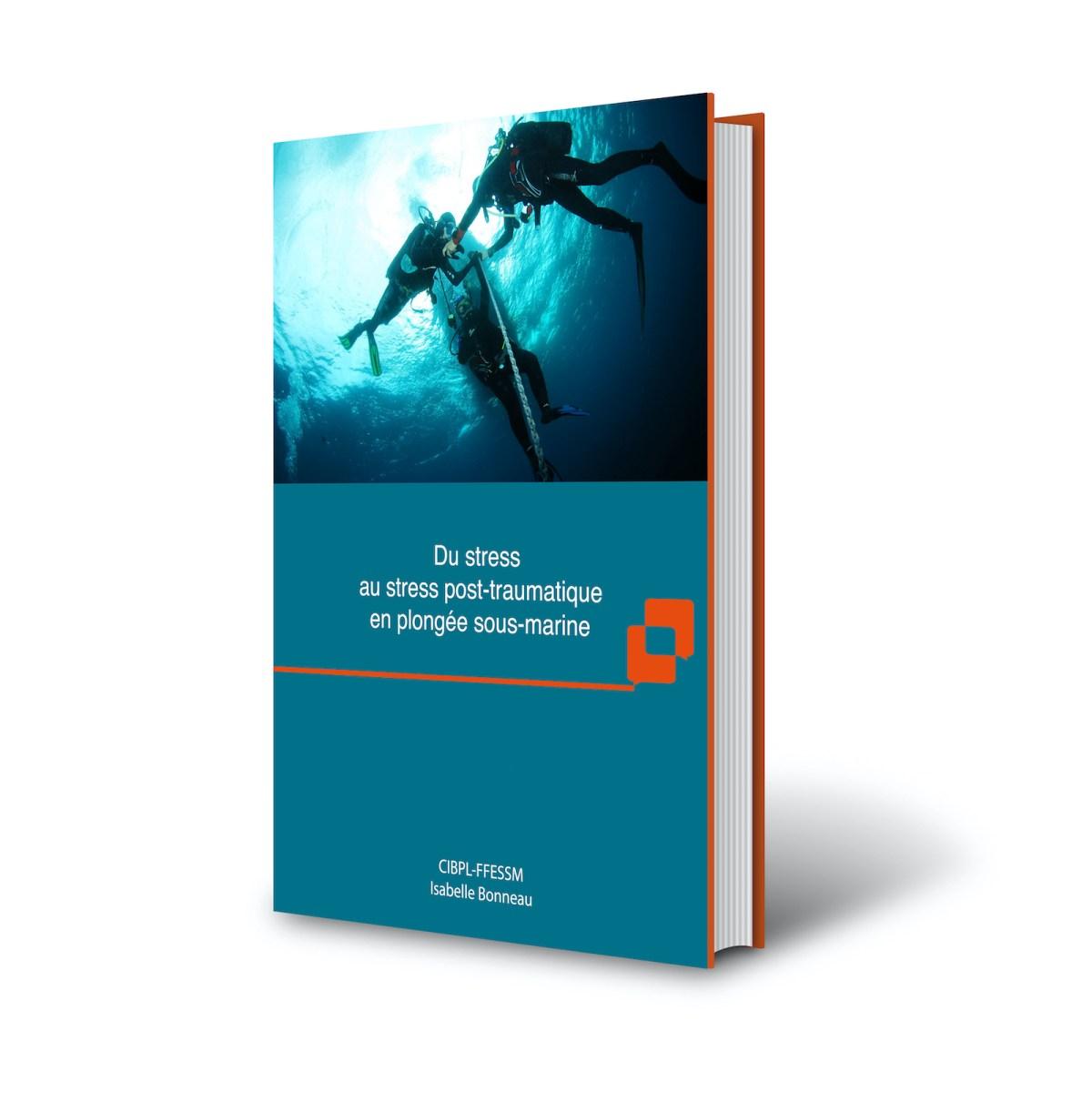 Le livre sur le stress et le stress post-traumatique en plongée