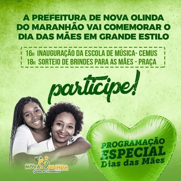 Prefeitura de Nova Olinda do Maranhão fará mais uma edição da festa das mães