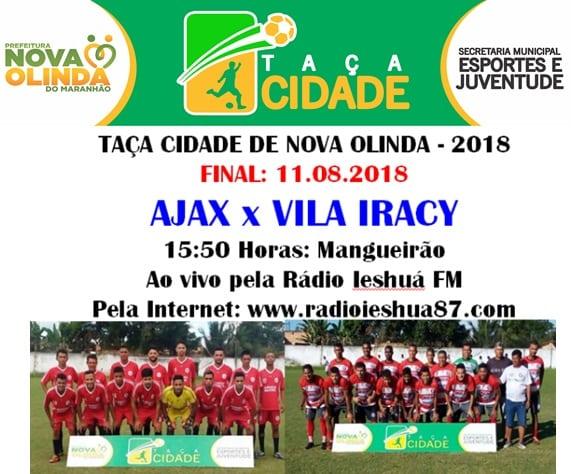 Taça Cidade de Nova Olinda define o campeão neste sábado (11)