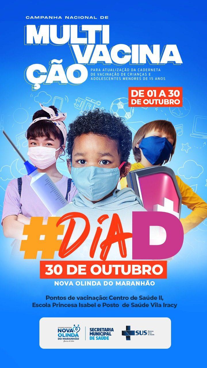 Campanha de Multi vacinação para atualização do cartão de crianças e adolescentes em Nova Olinda do MA