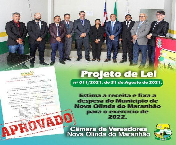 Câmara Municipal de Nova Olinda do MA aprova LOA 2022