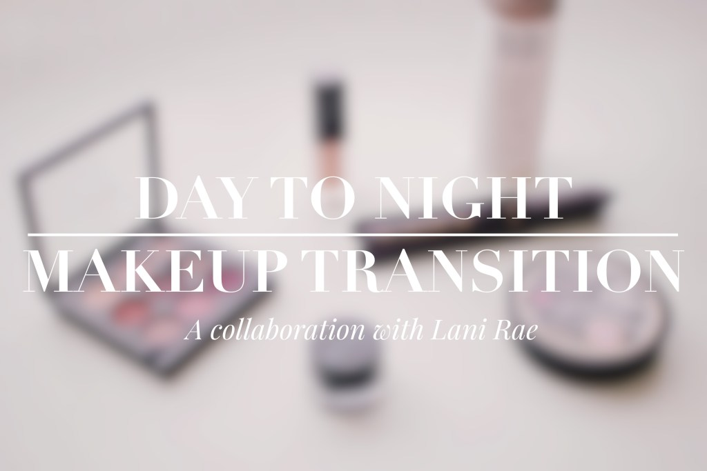 The Day to Night Makeup