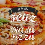 10 de Julho – Dia da Pizza