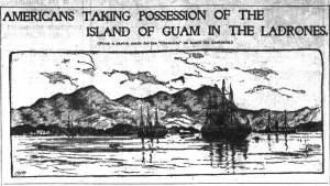 Guam: cuando España dio la bienvenida al enemigo yanqui.