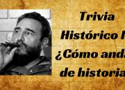 Trivia histórico II