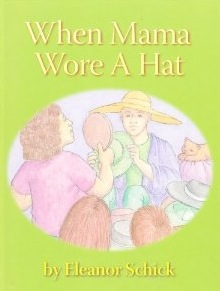 Book Cover for When Mama Wore a Hat