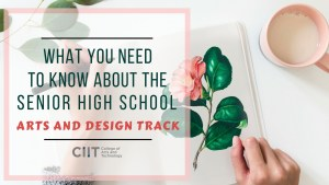 what you need to know about the arts and design track in the Philippines