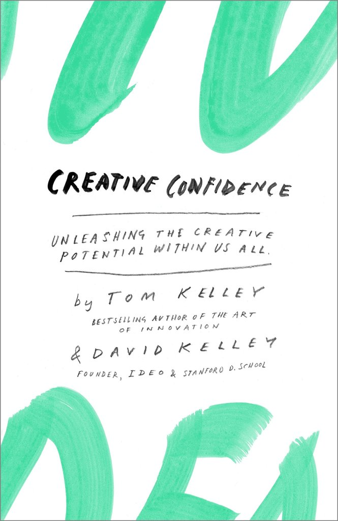Art Books: Creative Confidence by Tom Kelley and David Kelley