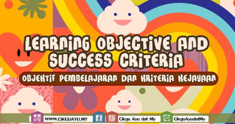 Beza 'Learning Objective' dan 'Success Criteria'