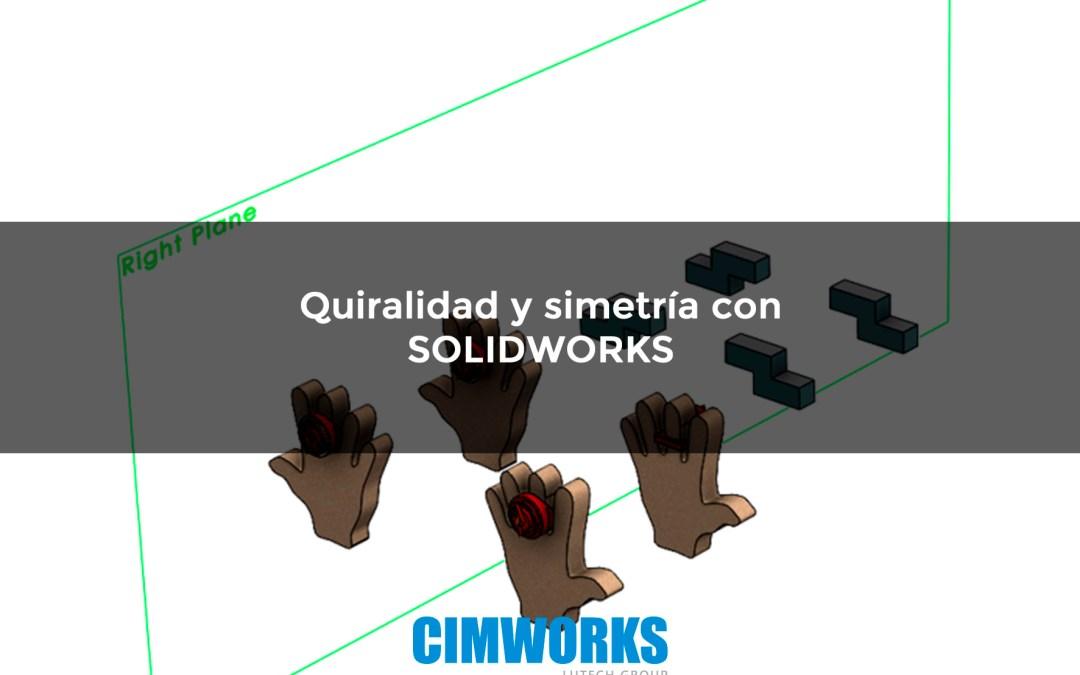 Qué es la quiralidad y la simetría con SOLIDWORKS